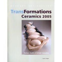 Transformations - Ceramics, 2005