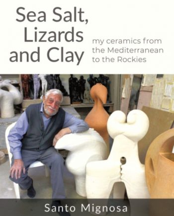 Sea Salt, Lizards and Clay